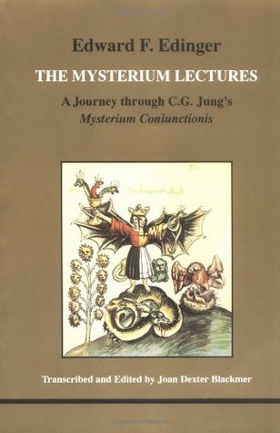 The Mysterium Lectures: A Journey Through C.G. Jung's Mysterium Coniunctionis (Studies in Jungian Psychology by Jungian Analysts, 66)