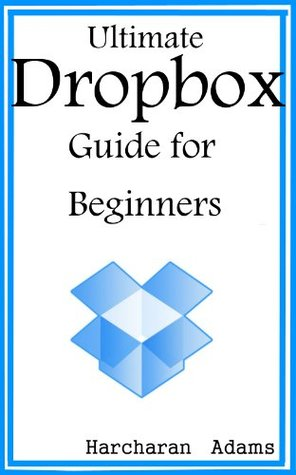 Ultimate Dropbox Guide for Beginners