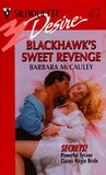 Blackhawk's Sweet Revenge (Secrets!, #1)
