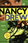 A Race Against Time (Nancy Drew: Girl Detective, #2)