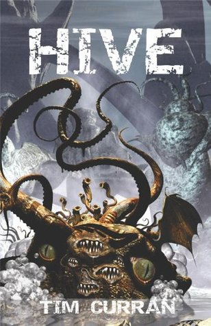 Hive by Tim Curran