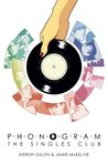 Phonogram, Vol. 2: The Singles Club (Phonogram, #2)