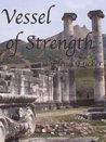 Vessel of Strength (Time Pieces #2)