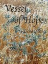 Vessel of Hope (Time Pieces #3)