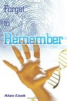 Forget to Remember (Carol Golden, #1)