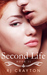 Second Life (Life First #2)
