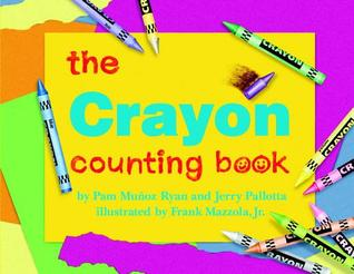 The Crayon Counting Book by Pam Muñoz Ryan