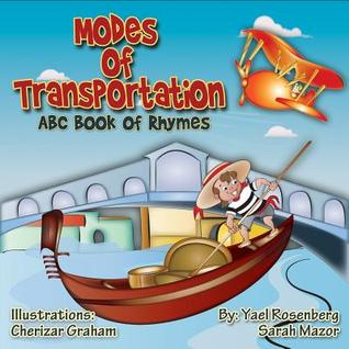 Modes of Transportation: ABC Book of Rhymes: Children's Picture Book