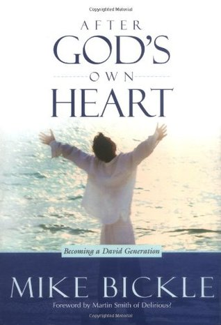 After God's Own Heart: The key to knowing and living God's passionate love for you