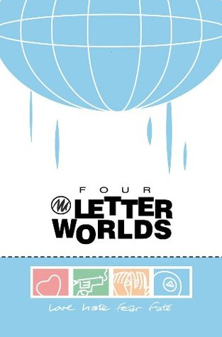 Four Letter Worlds by Joe Casey