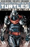 Teenage Mutant Ninja Turtles, Vol. 3: Shadows of the Past