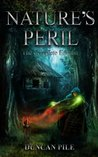 Nature's Peril - The Complete Edition (Nature Mage, #3)