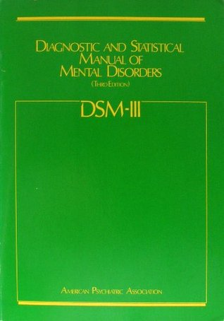 DSM-III. Diagnostic and Statistical Manual of Mental Disorders (Third Edition).