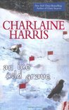 An Ice Cold Grave (Harper Connelly, #3)