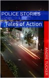 Police Stories: Tales of Action