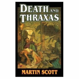 Death and Thraxas by Martin Scott