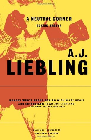 A Neutral Corner by A.J. Liebling