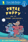 Petal and Poppy and the Spooky Halloween!