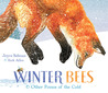Winter Bees  Other Poems of the Cold