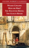 Miss or Mrs?/ The Haunted Hotel/ The Guilty River