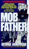 Mobfather: The Story of a Wife And Son Caught in the Web of the Mafia