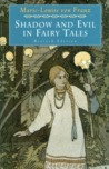 Shadow and Evil in Fairy Tales (C.G. Jung Foundation Book)
