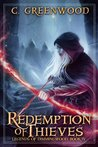 Redemption of Thieves (Legends of Dimmingwood, #4)