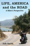 Life, America and the Road: A Biker's Perspective