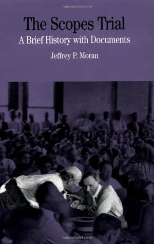 The Scopes Trial by Jeffrey P. Moran