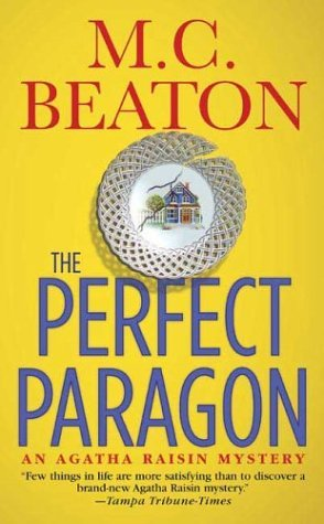 The Perfect Paragon by M.C. Beaton