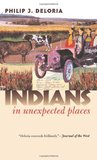 Indians in Unexpected Places (CultureAmerica)