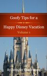 Goofy Tips for a Happy Disney Vacation