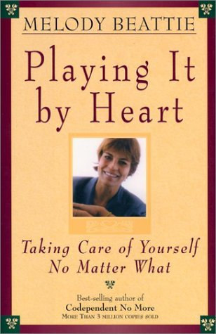 Playing It by Heart by Melody Beattie