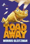 Toad Away (Toad, #3)
