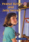 Peanut Butter and Jelly Secrets (Alex)