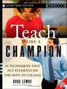 Teach Like a Champion by Doug Lemov
