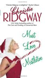 Must Love Mistletoe (Holidays, #1)
