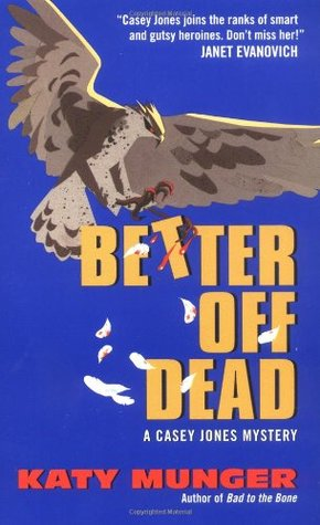 Better Off Dead by Katy Munger