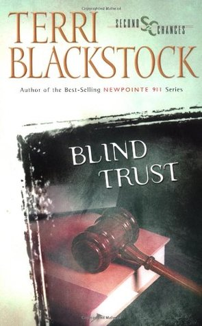 Blind Trust Second Chances 3 By Terri Blackstock