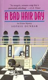 A BAD HAIR DAY/AN ECLAIRE MYSTERY (Eclaire Mysteries)