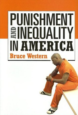 Punishment and Inequality in America by Bruce Western