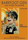 Barefoot Gen, Volume Three: Life After the Bomb
