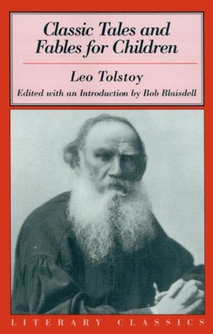 Classic Tales and Fables for Children by Leo Tolstoy