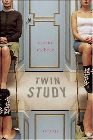 Twin Study by Stacey Richter