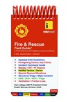 Fire and Rescue Field Guide: A Pocket Guide for Firefighters & Command Officers