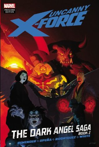 Uncanny X-Force, Volume 4 by Rick Remender