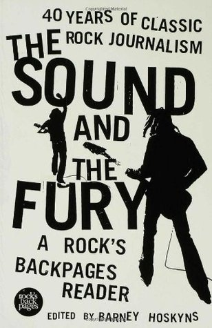 The Sound and the Fury by Barney Hoskyns