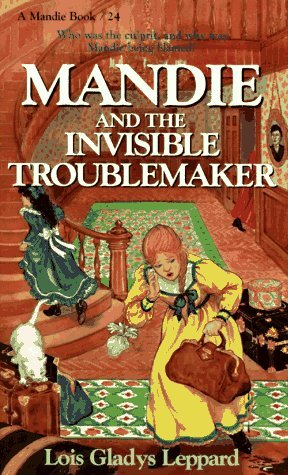 Mandie and the Invisible Troublemaker (Mandie #24)