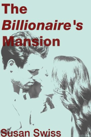 The Billionaire's Mansion [Rough MMF Threesome]