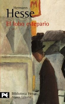 El lobo estepario by Hermann Hesse